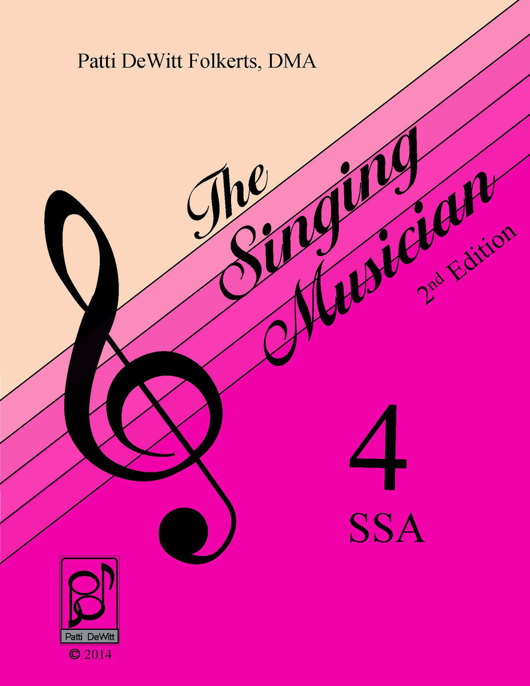 The Singing Musician—Level 4: The Choral Virtuoso SSA Student Edition