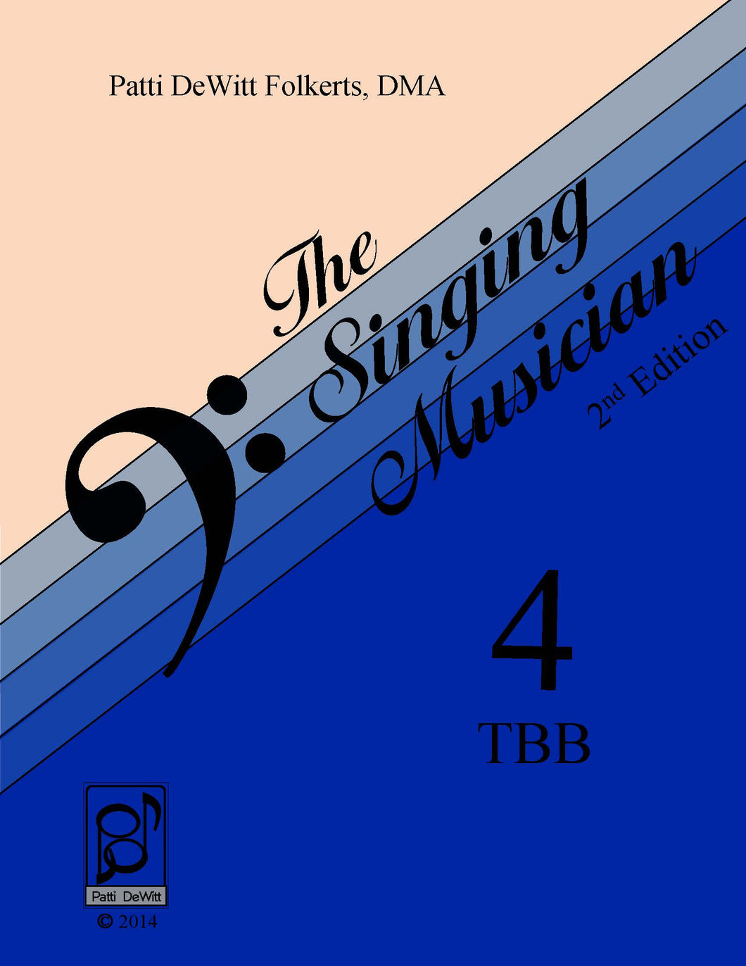 The Singing Musician—Level 4: The Choral Virtuoso TBB Teachers Edition