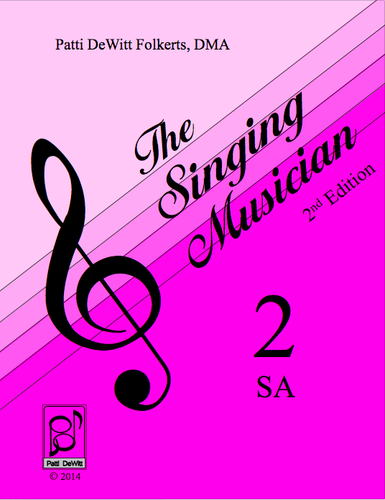 The Singing Musician—Level 2: Growing Artistry SA (Treble) Student Edition