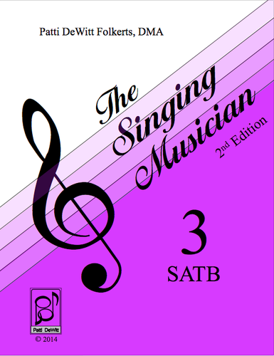 The Singing Musician—Level 3: The Skillful Singer SATB