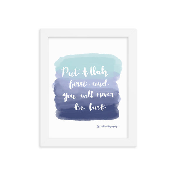 Allah First - Malikalligraphy Framed poster
