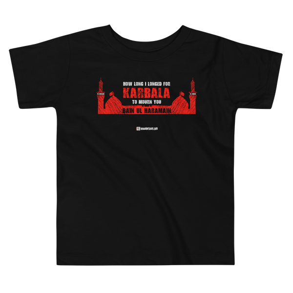 How Long I Longed for Karbala - Ammar Al Nashed - Bella + Canvas 3001T Toddler Short Sleeve Tee