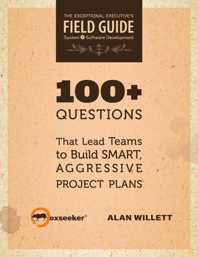 Hardcopy:  100+ Questions That Lead Teams to Build Smart Aggressive Plans