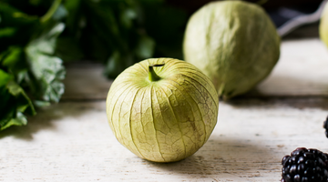 Tomatillos - Why we love them