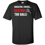 BREATHE FOCUS DESTROY MEN'S SHIRTS