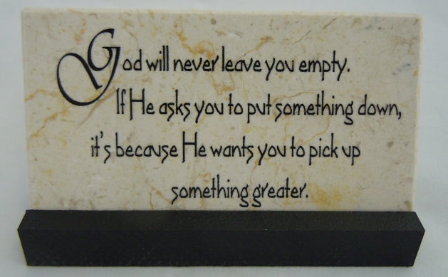 God Will Never Leave You Empty Prayer Stone Quotes From My Heart