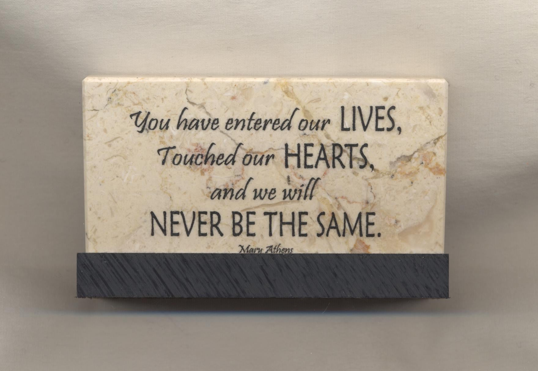 You Have Entered Our Lives Prayer Stone Quotes From My Heart