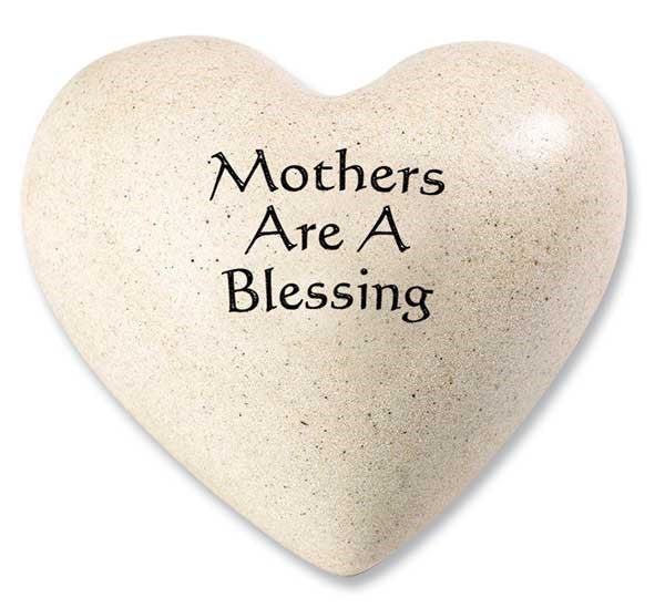 mothers are a blessing quote heart quotes from my heart
