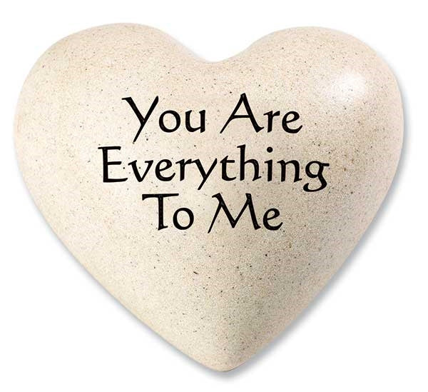 You Are Everything To Me Quote Heart