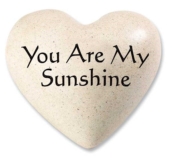 You Are My Sunshine Quote Heart Quotes From My Heart