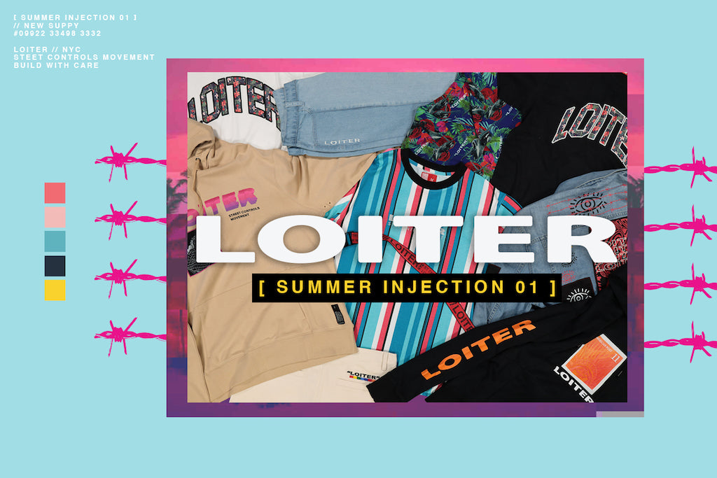 It's Almost Time To Get On Loiter NYC's Summer Injection