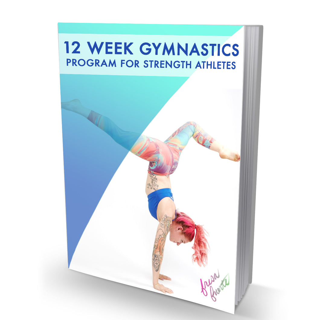 Gymnastics For Strength: 12 Week Supplemental Program