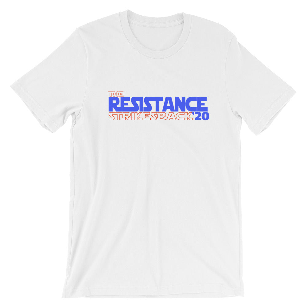 THE RESISTANCE STRIKES BACK 2020 - Short-Sleeve Unisex T-Shirt - El Paso Apparel
