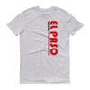 El Paso Texas Vertical Short sleeve t-shirt - El Paso Apparel