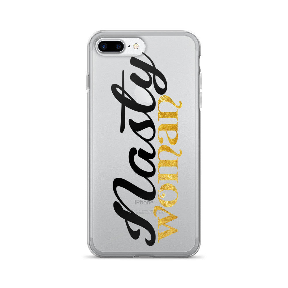 Nasty Woman iPhone 7/7 Plus Case - El Paso Apparel