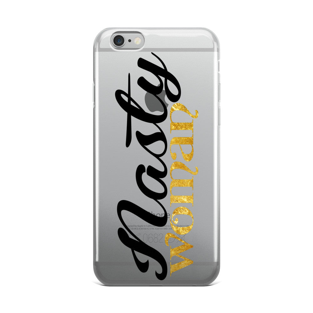 Nasty Woman - iPhone 5/5s/Se, 6/6s, 6/6s Plus Case - El Paso Apparel