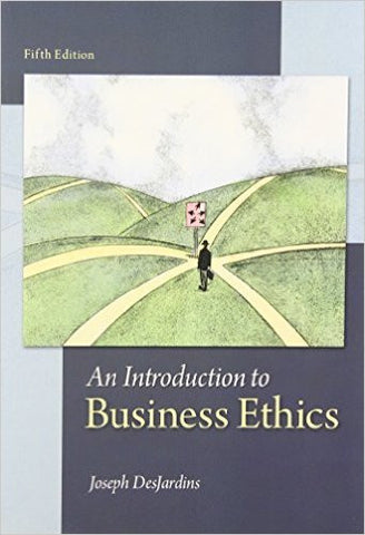 Ebook amcouture an introduction to business ethics 5th edition by desjardins fandeluxe Choice Image