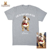Life Is Ruff With My Dog-Dog Mom Shirt