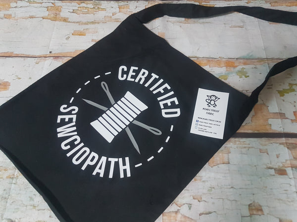 Tote Bag ~ Certified Sewciopath (Silver)
