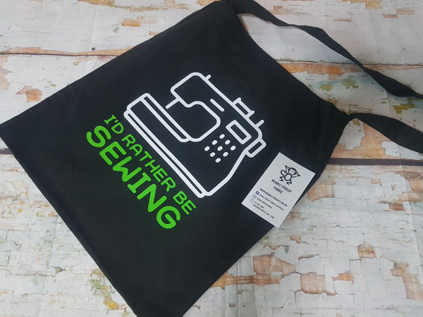 Tote Bag ~ I'd Rather Be Sewing (Green)