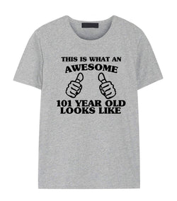 101st Birthday Shirt, 101st Birthday T-Shirt for Men & Women
