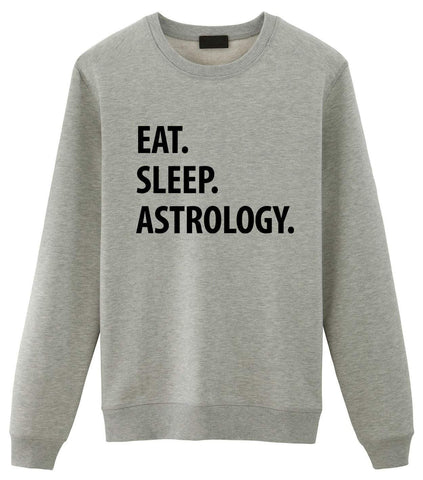 Astrology Sweater, Eat Sleep Astrology Sweatshirt Gift for Men & Women