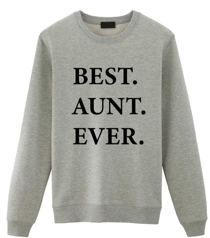 Aunt Sweater, Aunt Gift, Best Aunt Ever Sweatshirt-WaryaTshirts