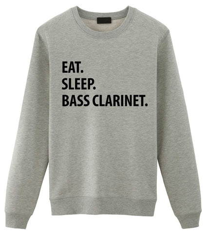 Bass Clarinet Sweater, Eat Sleep Bass Clarinet Sweatshirt Gift for Men & Women-WaryaTshirts