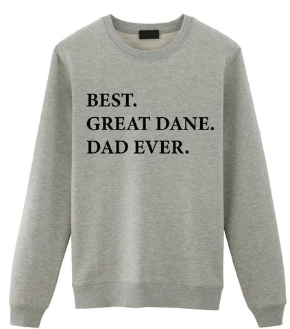 Best Great Dane Dad Ever Sweatshirt-WaryaTshirts