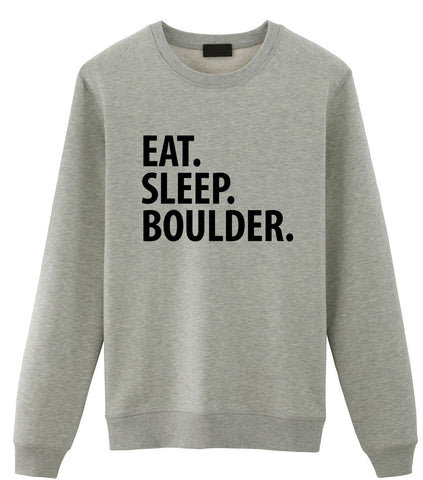 Boulder Sweater, Bouldering gifts, Eat Sleep Boulder Sweatshirt Mens Womens Gifts - 2194-WaryaTshirts
