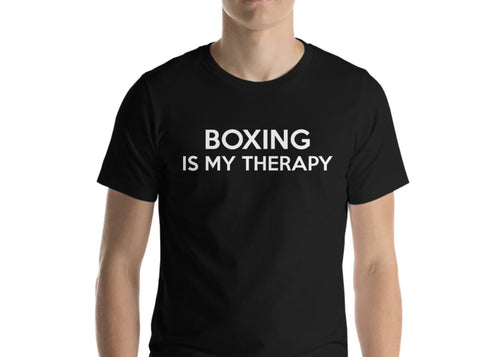 Boxing lovers Gift, Boxing is my therapy shirt, Boxer T-Shirt Mens Womens - 407-WaryaTshirts