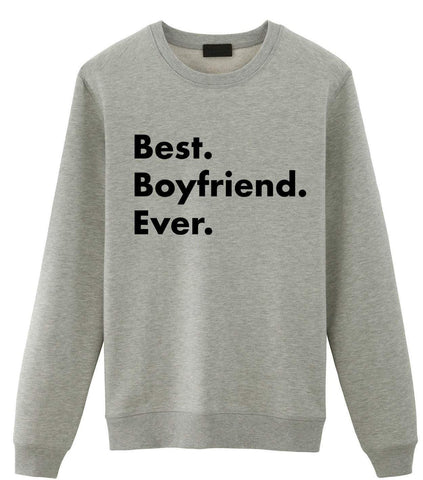 Boyfriend Sweater, Best Boyfriend Ever Sweatshirt Couple Gift - 2247-WaryaTshirts