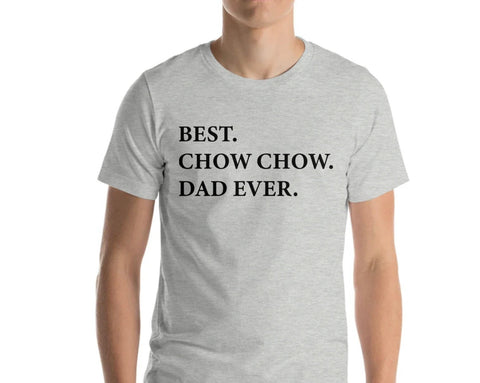 Chow Chow Dad T-Shirt, Best Chow Chow Dad Ever shirt Mens Gift - 2006-WaryaTshirts