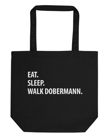 Dobermann Bag, Eat Sleep Walk Dobermann Tote Bag-WaryaTshirts