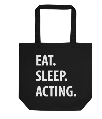 Eat Sleep Acting Tote Bag | Short / Long Handle Bags-WaryaTshirts
