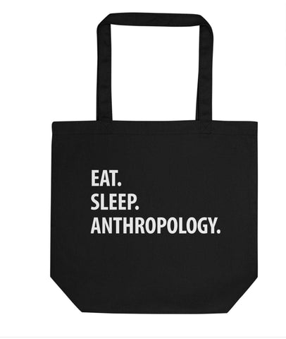 Eat Sleep Anthropology Tote Bag | Short / Long Handle Bags-WaryaTshirts