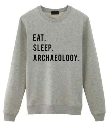 Eat Sleep Archaeology Sweater-WaryaTshirts