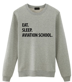 Eat Sleep Aviation School Sweater