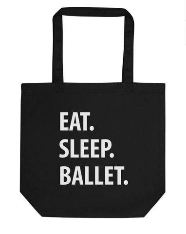 Eat Sleep Ballet Tote Bag | Short / Long Handle Bags-WaryaTshirts