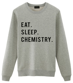 Eat Sleep Chemistry Sweater