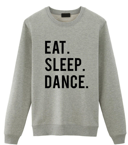 Eat Sleep Dance Sweater-WaryaTshirts