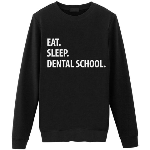 Eat Sleep Dental School Sweater-WaryaTshirts