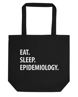 Eat Sleep Epidemiology Tote Bag | Short / Long Handle Bags-WaryaTshirts