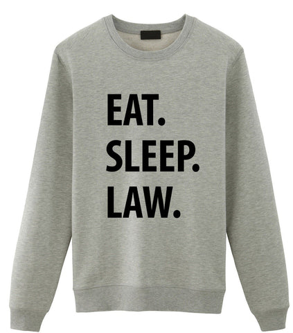Eat Sleep Law Sweater
