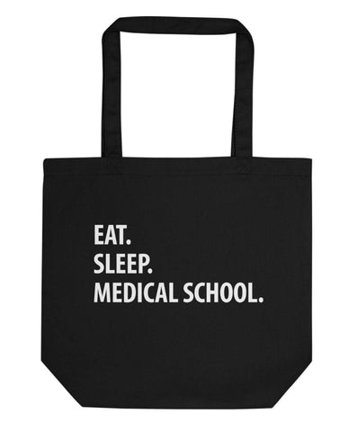 Eat Sleep Medical School Tote Bag | Short / Long Handle Bags-WaryaTshirts