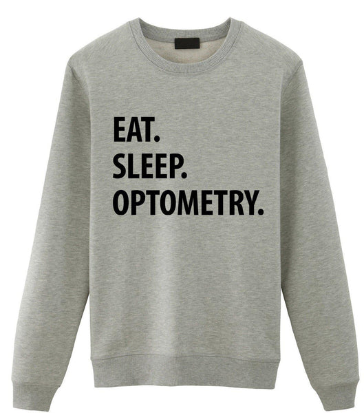 Eat Sleep Optometry Sweater-WaryaTshirts
