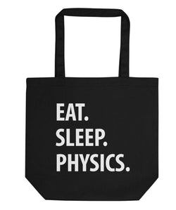 Eat Sleep Physics Tote Bag | Short / Long Handle Bags-WaryaTshirts