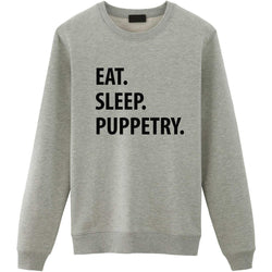 Eat Sleep Puppetry Sweater