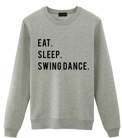 Eat Sleep Swing Dance Sweater