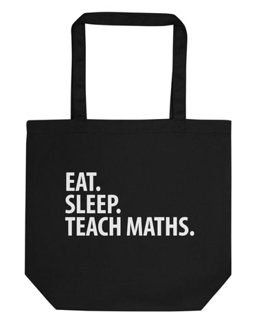 Eat Sleep Teach Maths Tote Bag | Short / Long Handle Bags-WaryaTshirts
